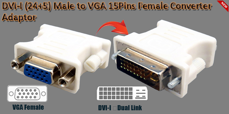 DVI-I (24+5) Male to VGA 15Pins Female Converter A