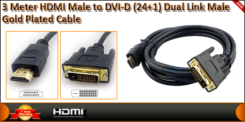 Gold Plated 3 Meter HDMI (19 Pin) Male to DVI-D