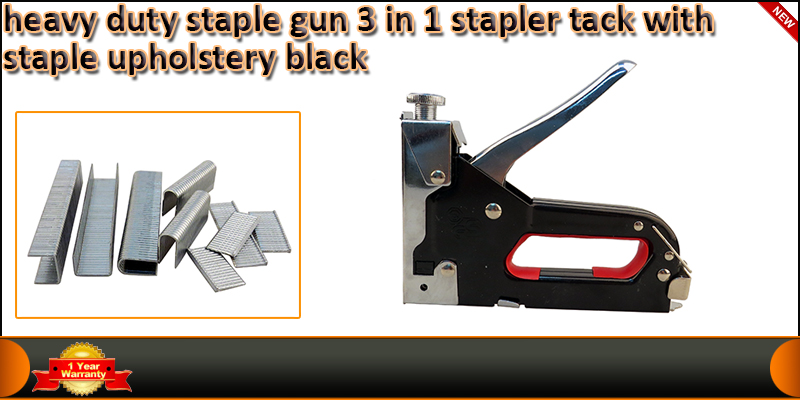 Heavy Duty 3 in 1 Staple Gun Stapler Tacker With S