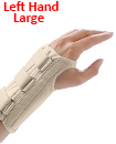Carpal Tunnel Support Adjustable Brace Splint Arthritis Left Hand L